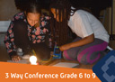 3 Way Conference Grade 6 to 9