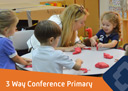 3 Way Conferences - Primary