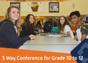3 Way Conference Grade 10 to 12